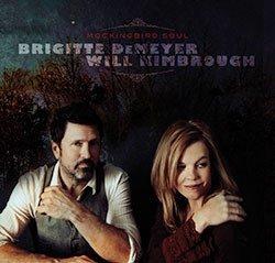 "Brigitte DeMeyer & Will Kimbrough ""Mockingbird Soul"" (BDM Music"