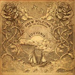 Drew Holcomb And The Neighbors Souvenir Magnolia Music 2017