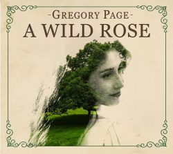 Image result for gregory page a wild rose