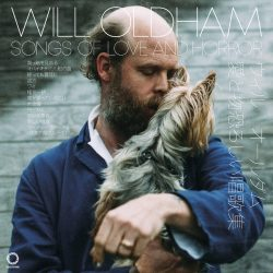 """Will Oldham """"Songs Of Love And Horror"""" (Domino, 2018"""